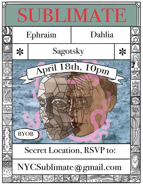 Sublimate: Ephraim - Dahlia - Sagotsky